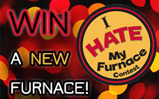 I Hate My Furnace Contest